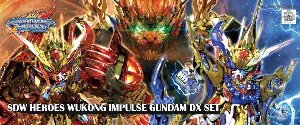 SDW Heroes Wukong Impulse Gundam DX Set (SD)